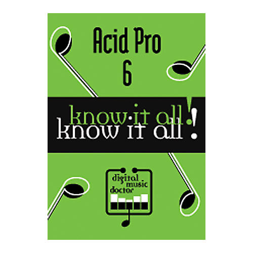 Digital Music Doctor Know It All - Acid Pro 6 DVD