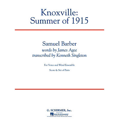 G. Schirmer Knoxville: Summer Of 1915 - Full Score Concert Band Composed by Samuel Barber
