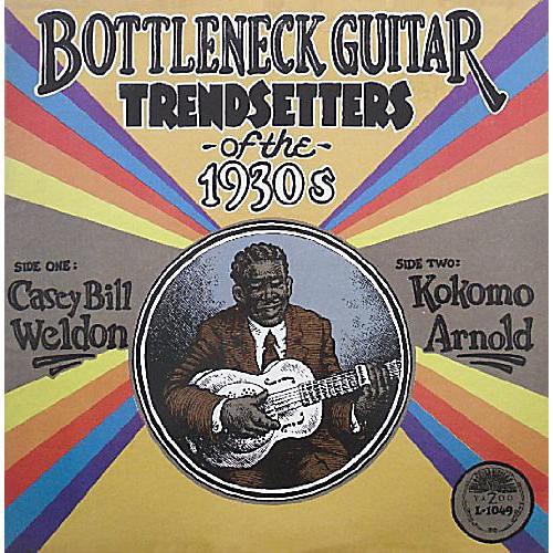 Alliance Kokomo Arnold - Bottleneck Guitar Trend Setters Of The 1930's