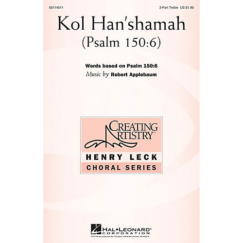 Hal Leonard Kol Han'shamah (Psalm 150:6) 3 Part Treble composed by Robert Applebaum