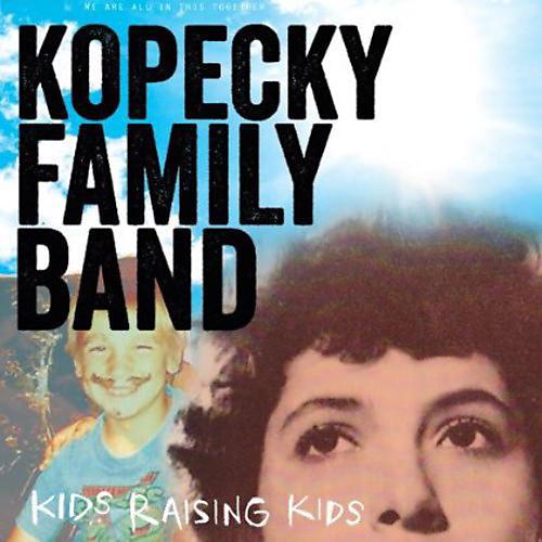 Alliance Kopecky Family Band - Kids Raising Kids