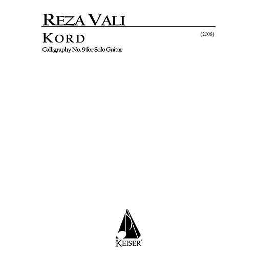Lauren Keiser Music Publishing Kord for Solo Guitar: Calligraphy No. 9 LKM Music Series by Reza Vali