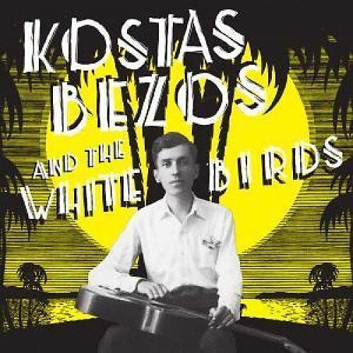 Alliance Kostas Bezos & The White Birds - Kostas Bezos & The White Birds (LTD)