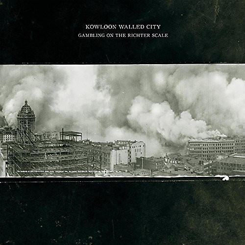 Alliance Kowloon Walled City - Gambling On The Richter Scale