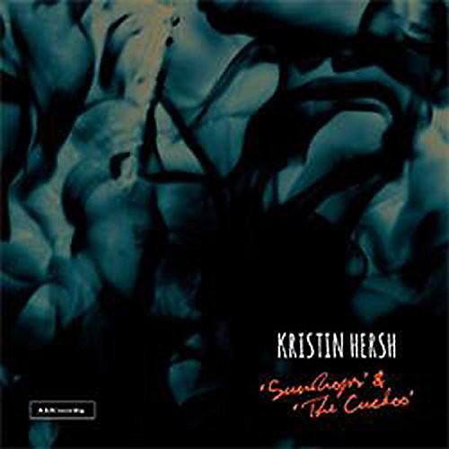 Alliance Kristin Hersh - Sundrops / Cuckoo
