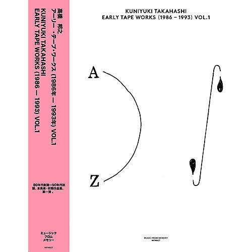 Alliance Kuniyuki Takahashi - Early Tape Works (1986-1993) Vol. 1