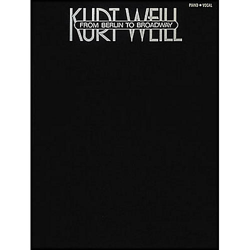 Hal Leonard Kurt Weill - From Berlin To Broadway arranged for piano, vocal, and guitar (P/V/G)