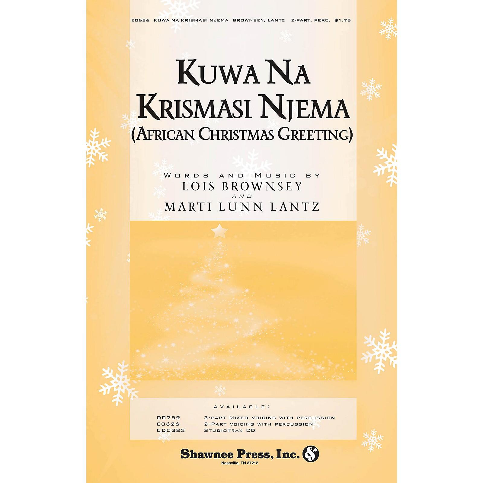 Shawnee Press Kuwa Na Krismasi Njema (African Christmas Greeting) 2-Part composed by Marti Lunn Lantz