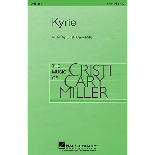 Hal Leonard Kyrie 3-Part Mixed composed by Cristi Cary Miller