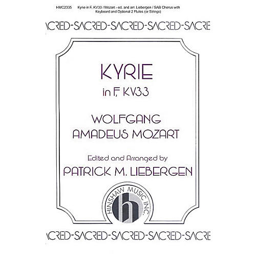 Hinshaw Music Kyrie In F, Kv33 SAB arranged by Patrick Liebergen
