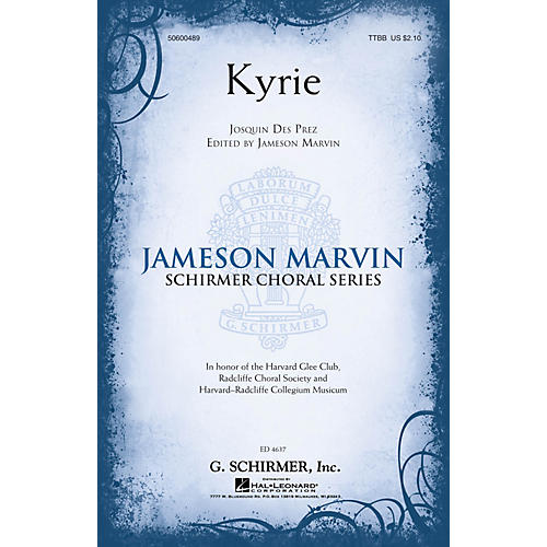 G. Schirmer Kyrie (Jameson Marvin Choral Series) TTBB A Cappella composed by Josquin des Pres