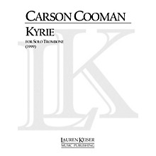 Lauren Keiser Music Publishing Kyrie (Trombone Solo) LKM Music Series Composed by Carson Cooman