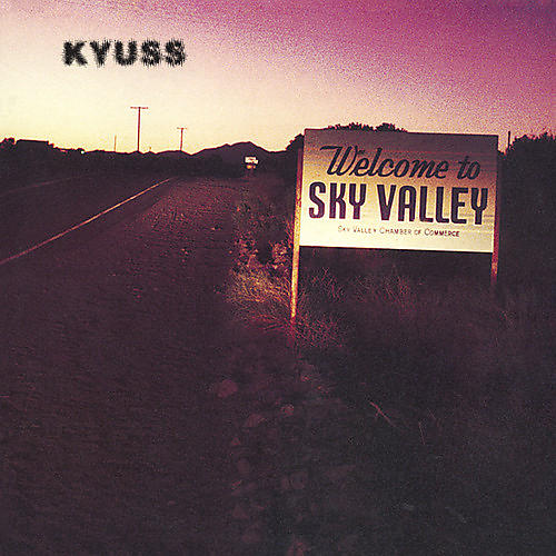 Alliance Kyuss - Welcome to Sky Valley