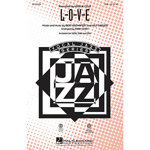 Hal Leonard L-O-V-E SSA arranged by Kirby Shaw