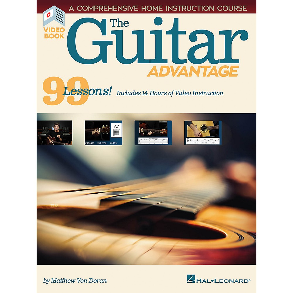 Hal Leonard The Guitar Advantage - A Comprehensive Instruction Course With 99 Lessons Book/Video Online
