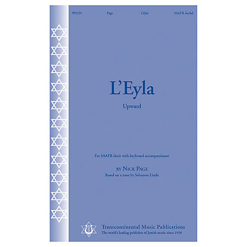 Transcontinental Music L'Eyla (Upward) SAATB composed by Nick Page