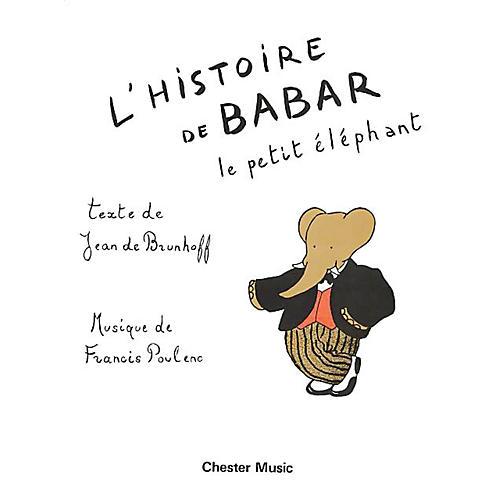Music Sales L'Histoire Du Babar Music Sales America Series