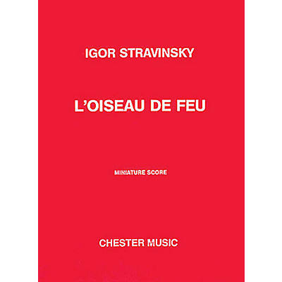 Music Sales L'Oiseau de Feu (The Firebird) Music Sales America Series Composed by Igor Stravinsky