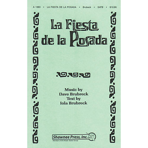 Shawnee Press La Fiesta De La Posada SATB composed by Dave Brubeck