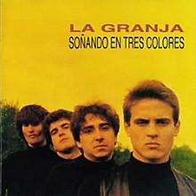 La Granja - Sonando En 3 Colores