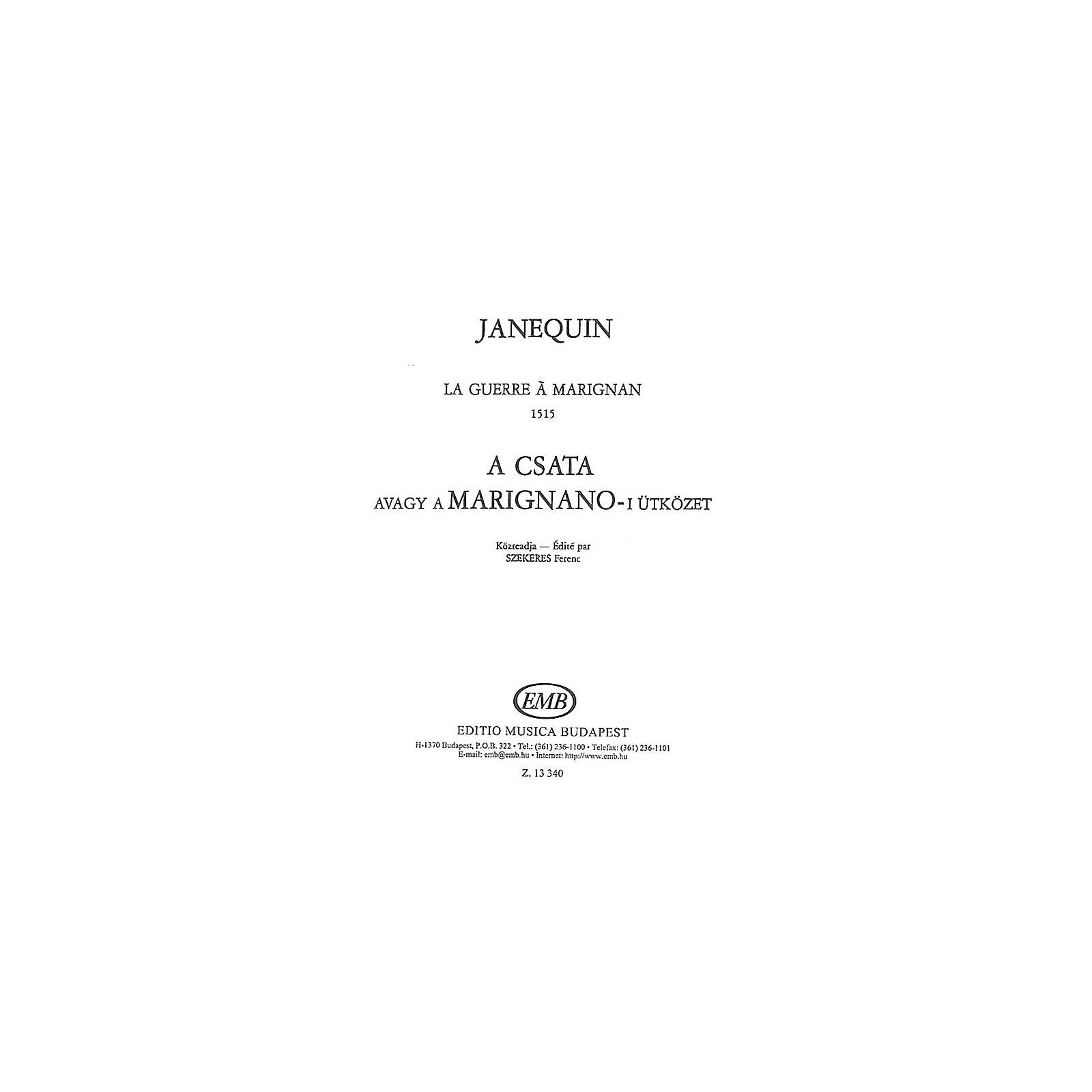 Editio Musica Budapest La Guerre SATB Composed by Clément Janequin