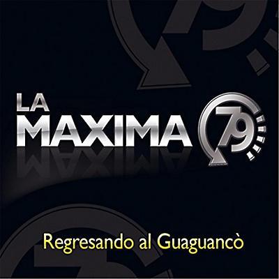 La Maxima 79 - Regresando Al Guaguanco