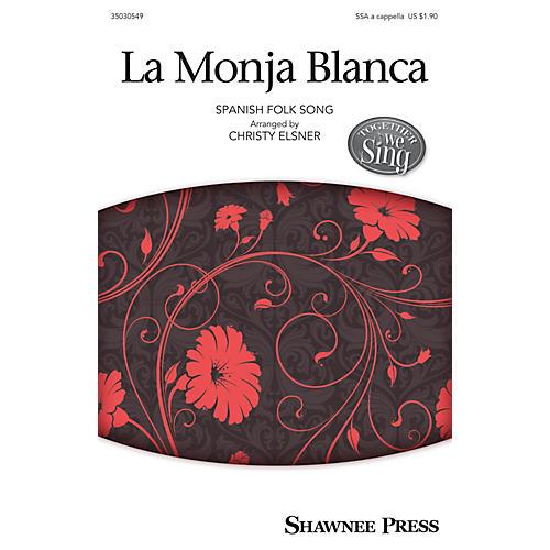 Shawnee Press La Monja Blanca SSA A Cappella arranged by Christy Elsner