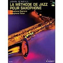 Schott La Méthode de Jazz pour Saxophone (French Language Book/CD) Schott Series Written by John O'Neill
