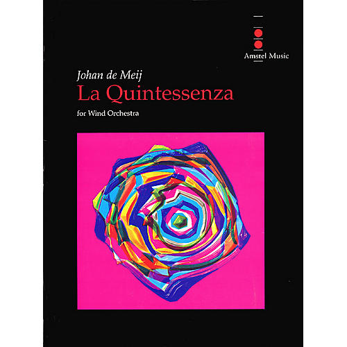 Amstel Music La Quintessenza Concert Band Level 5 Composed by Johan de Meij