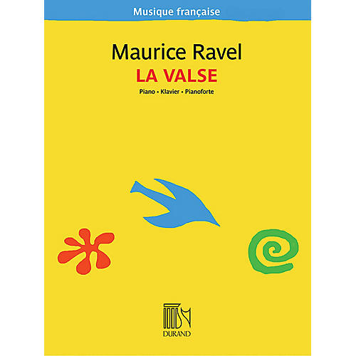 Editions Durand La Valse (Musique française series) Editions Durand Series Softcover by Maurice Ravel (Advanced)