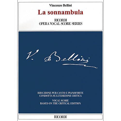 Ricordi La sonnambula (Critical Edition Vocal Score) Opera Series Softcover  by Vincenzo Bellini