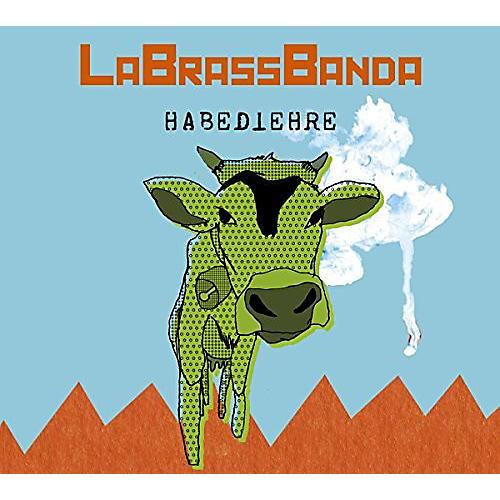 Alliance LaBrassBanda - Habediehre