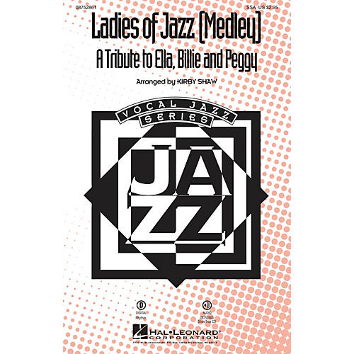 Hal Leonard Ladies of Jazz (Medley) ShowTrax CD by Ella Fitzgerald Arranged by Kirby Shaw