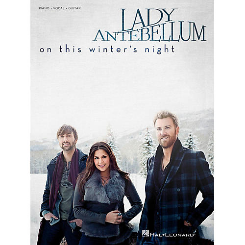 Hal Leonard Lady Antebellum - On This Winter's Night for Piano/Vocal/Vocal PVG
