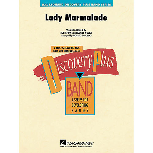Hal Leonard Lady Marmalade - Discovery Plus Concert Band Series Level 2 arranged by Richard Saucedo