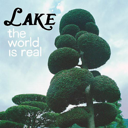 Alliance Lake - World Is Real