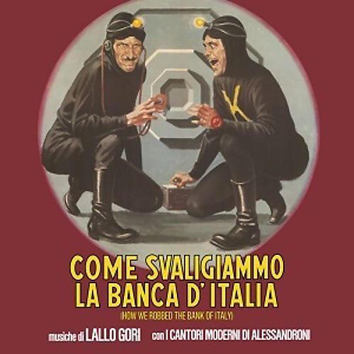 Alliance Lallo Gori - Come Svaligiammo La Banca D'italia (Original Soundtrack)