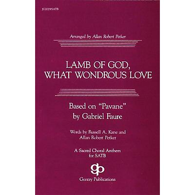 Fred Bock Music Lamb of God, What Wondrous Love SATB arranged by Allan Robert Petker