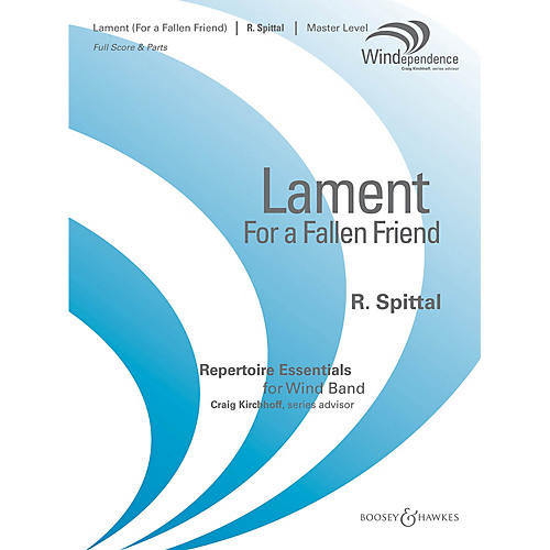 Boosey and Hawkes Lament (For a Fallen Friend) (Score Only) Concert Band Level 4 Composed by Robert Spittal