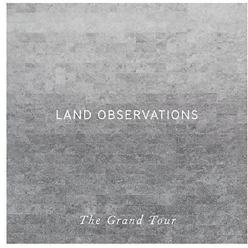 Alliance Land Observations - Grand Tour