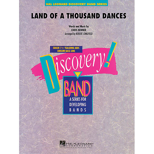 Hal Leonard Land of a Thousand Dances Concert Band Level 1.5 by Wilson Picket Arranged by Robert Longfield