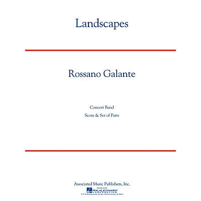 Associated Landscapes Concert Band Level 5 Composed by Rossano Galante