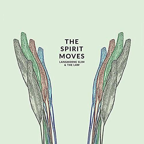 Alliance Langhorne Slim & the Law - The Spirit Moves