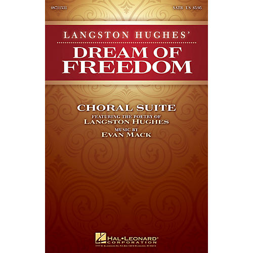 Hal Leonard Langston Hughes' Dream of Freedom (Choral Suite) SATB composed by Evan Mack