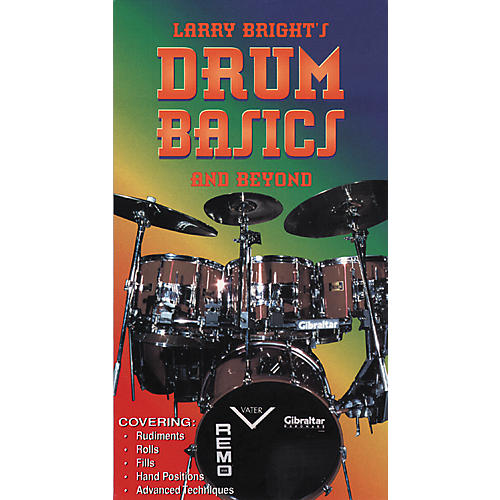 MVP Larry Bright's Drum Basics And Beyond Video