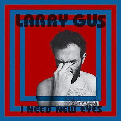 Alliance Larry Gus - I Need New Eyes