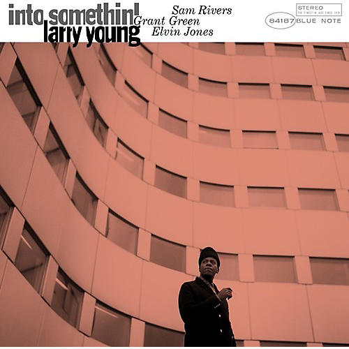Alliance Larry Young - Into Somethin'