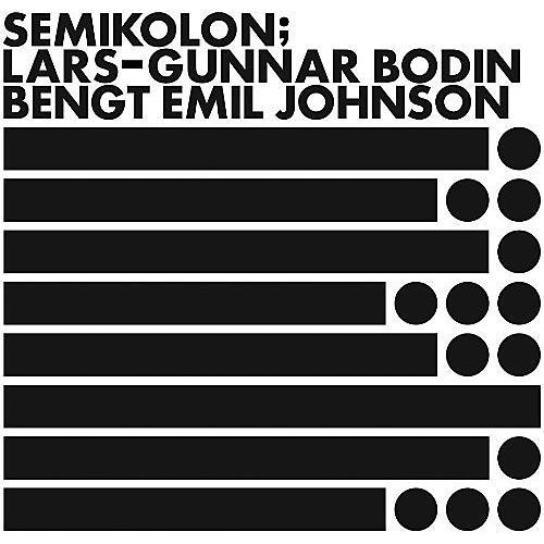 Alliance Lars-Gunnar Bodin - Semikolon