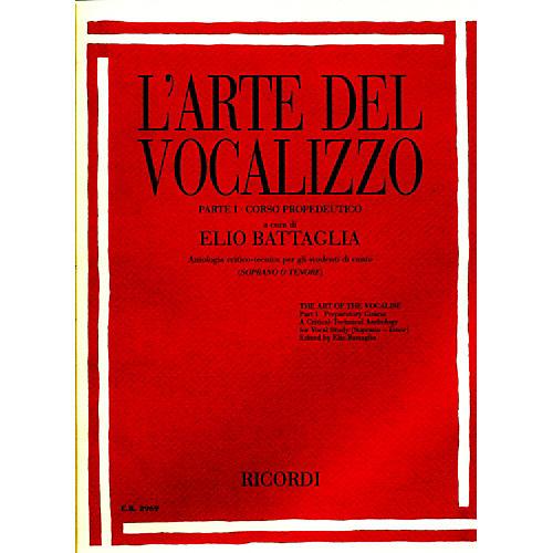 """Ricordi L'arte Del Vocalizzo The Art of the Vocalise """" Part I Soprano-tenor"""