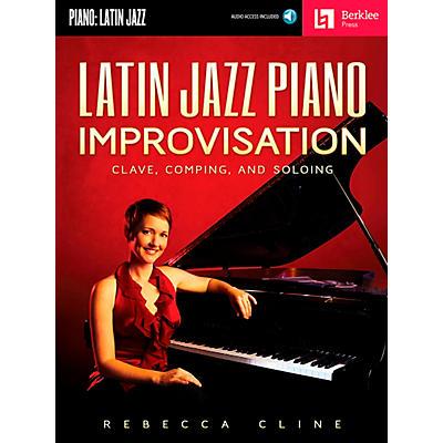 Berklee Press Latin Jazz Piano Improvisation - Clave Comping And Soloing - Berklee Press Book/CD